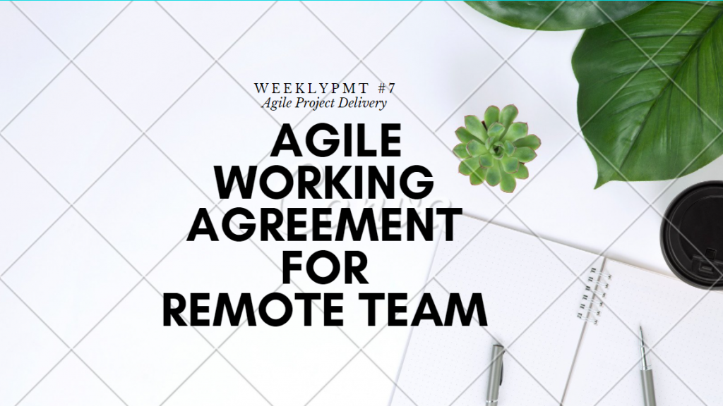 Set Remote Team Agile Working Agreement