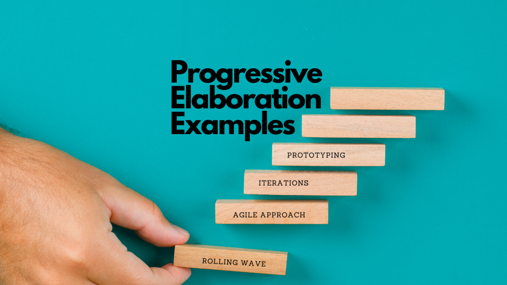 progressive elaboration example rolling wave